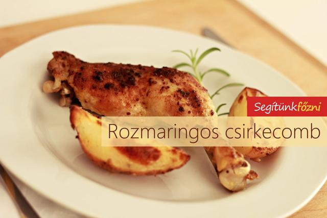 Rozmaringos csirkecomb